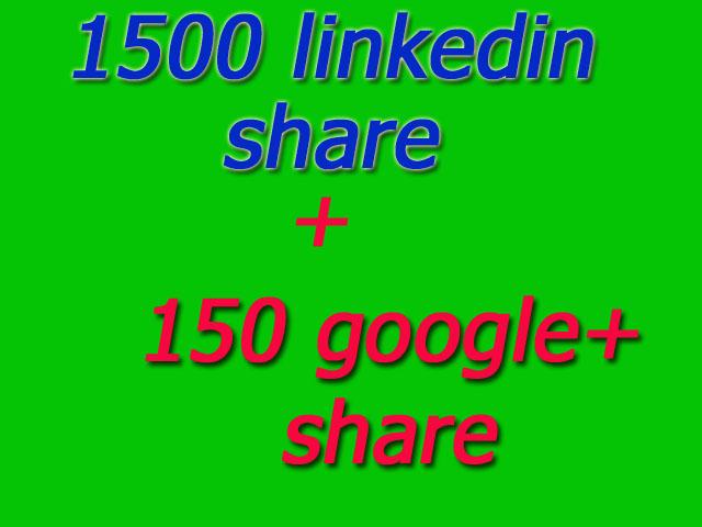 1500 linkedin share 150 google+share for 5