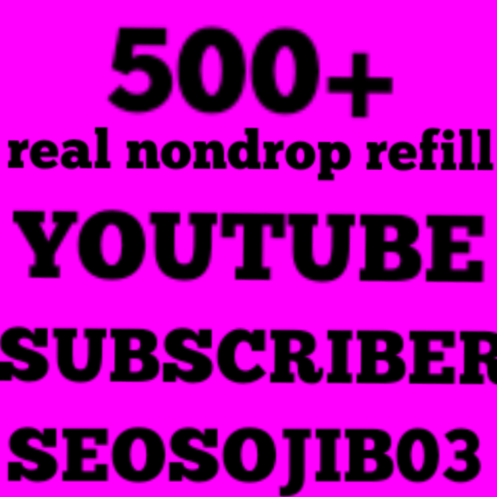 500 Subscribers fast delivery 1-12hours