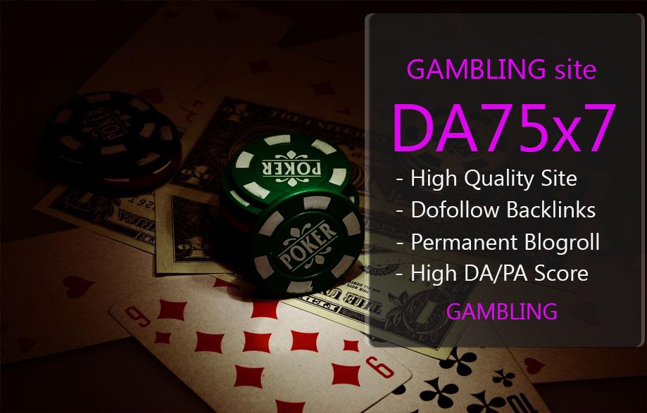 Give Link Da75x7 Site GAMBLING Blogroll Permanent