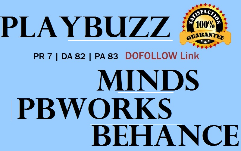 Write & Publish Guest Post On Playbuzz,  Minds,  Behance,  Pbworks DA 80+ High Quality Blogs