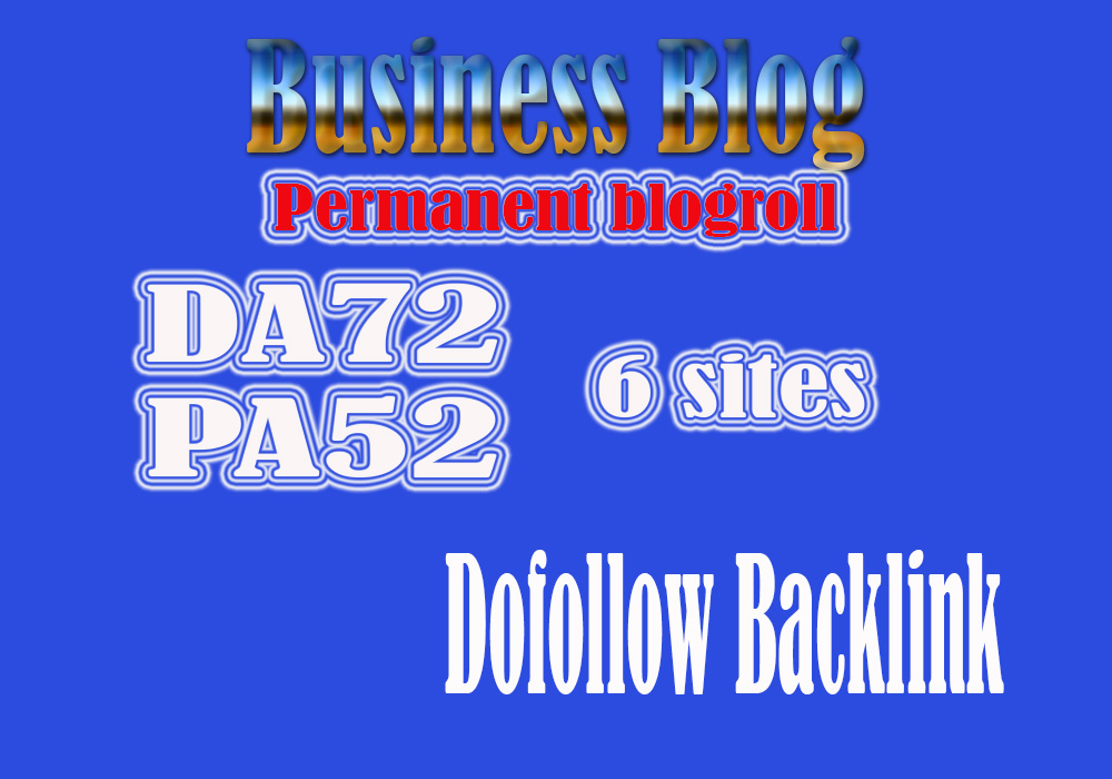 Give 6 Site business Blog Da72 For Backlinks