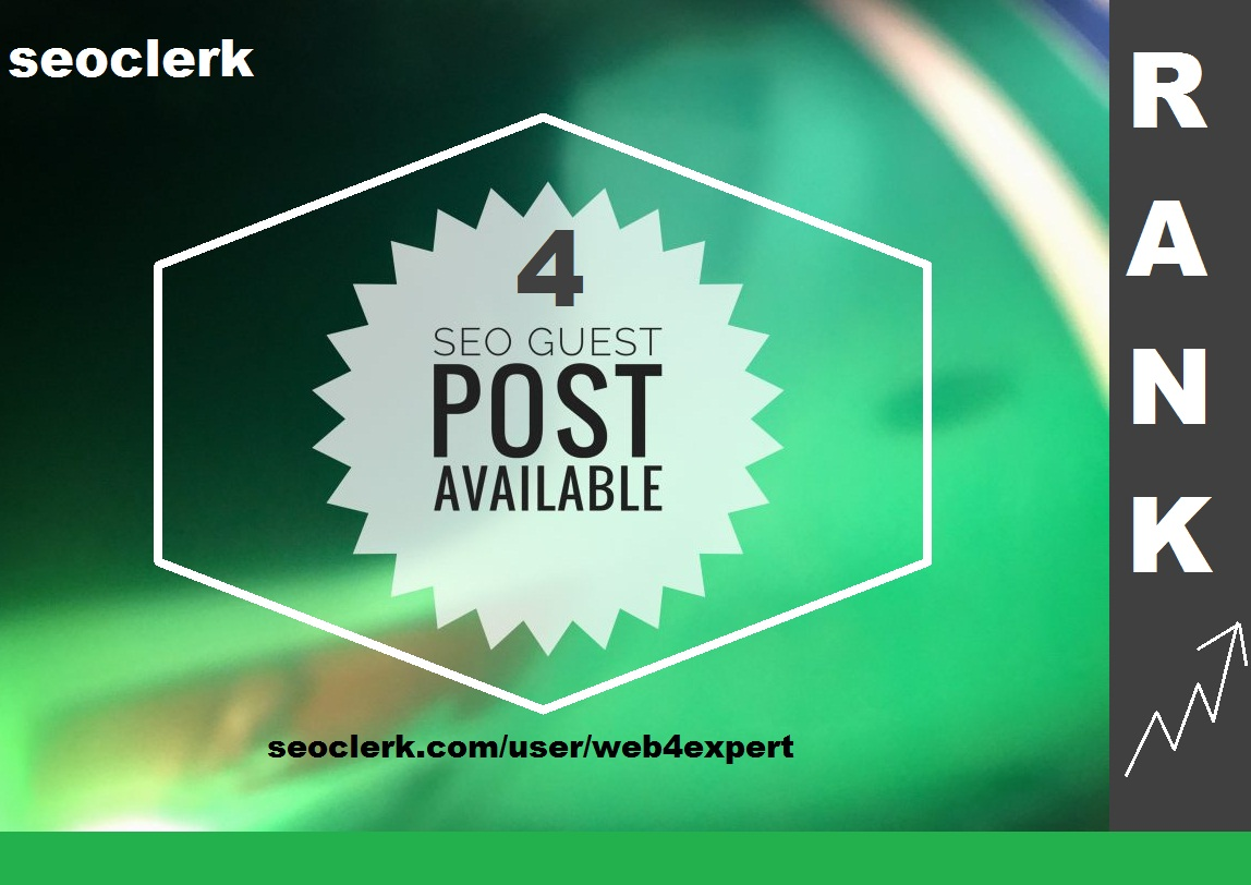 4 SEO Quality guest posts with traffic rank improve PR niche 1000 words posts