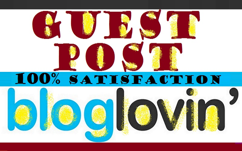 write and publish guest post on Bloglovin.com dofollow backlinks high authority site