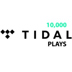 10000+ TIDAL PLAYS ON YOUR TRACK