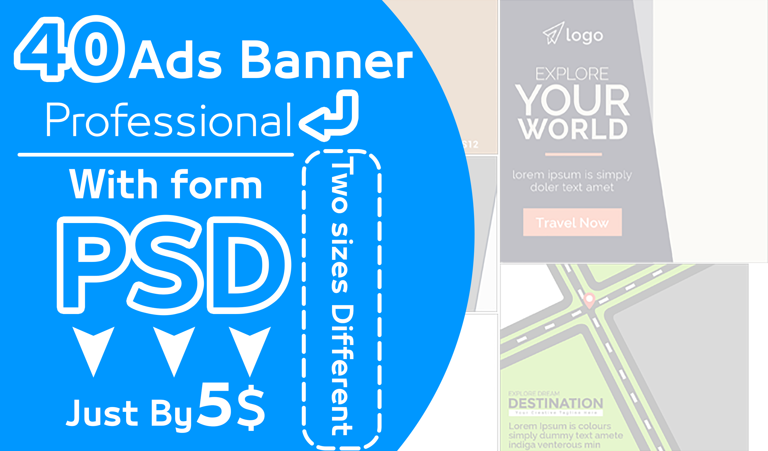 40 Ad Banners Professionally designed With two Sizes PSD