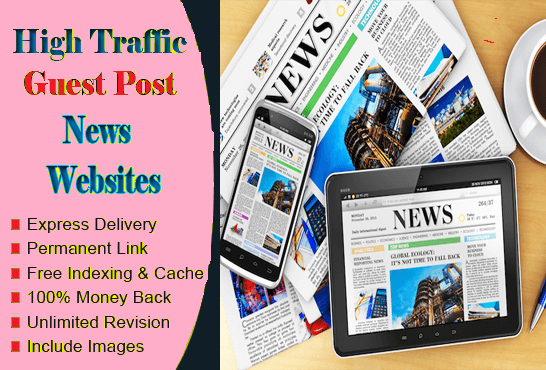 Write and Publish Guest Post on News Niche DA 40 High Backlinks Sites