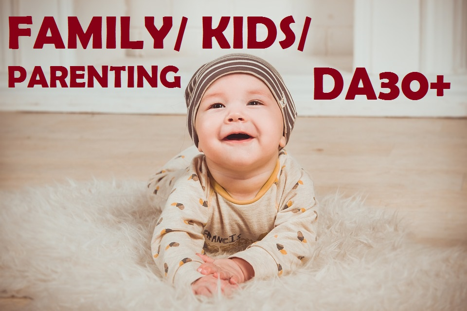 Publish guest post on Family, kids, momy, parenting DA30 Niche blog