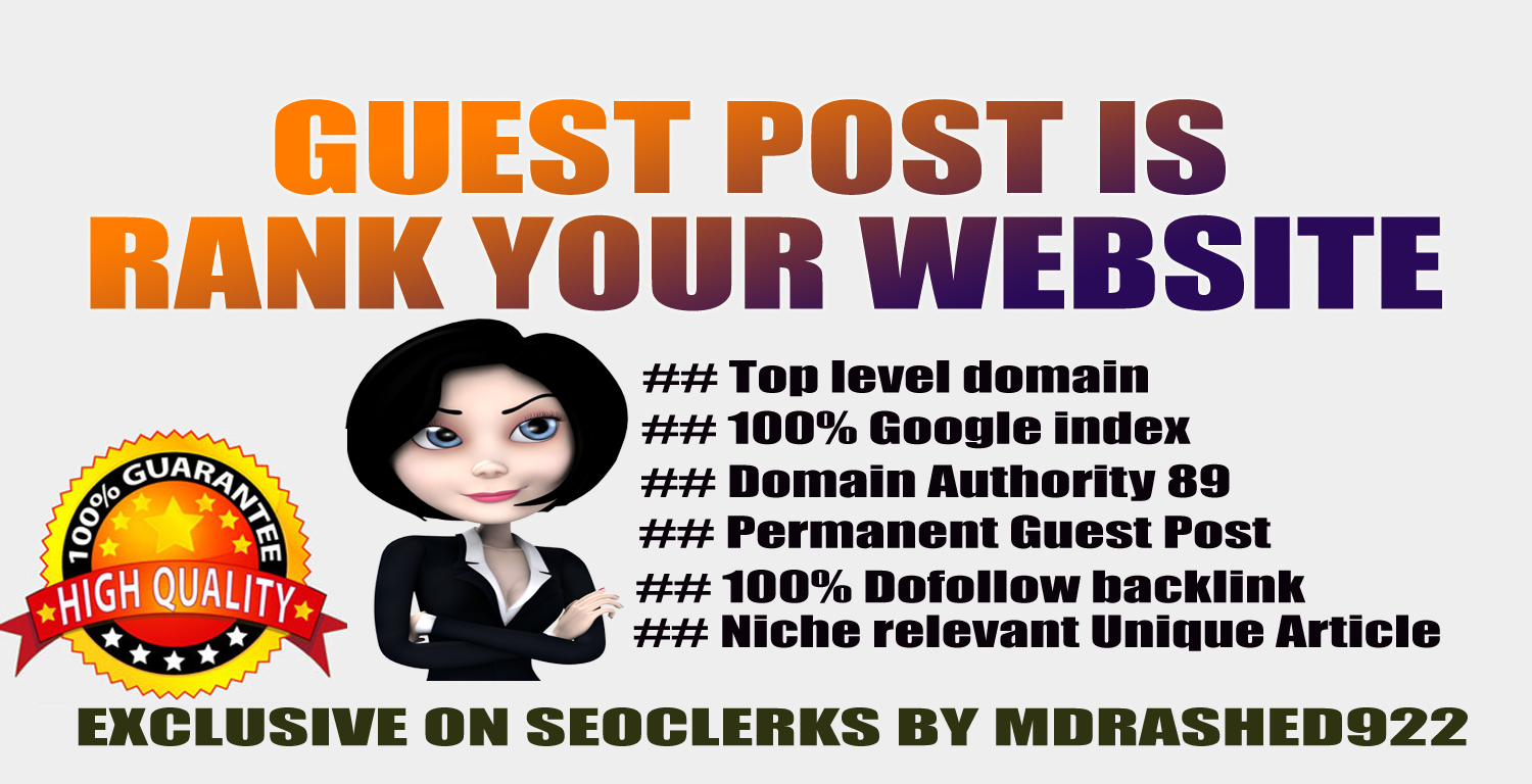 Guest Post Is Rank Your Website Publish Relevant Contents & Dofollow SEO Backlinks DA89 PA91