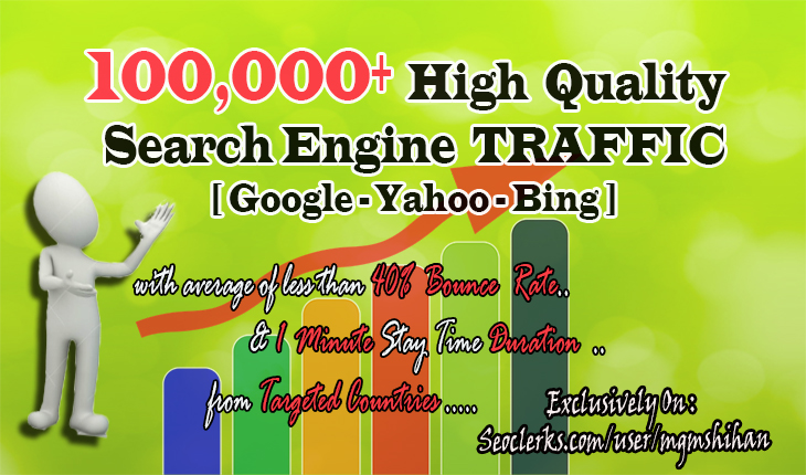 100k+ High Quality Search Engine TRAFFIC with Low Bounce Rate