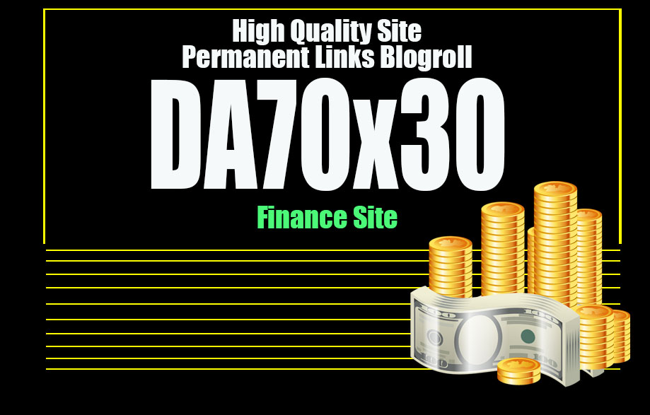 Give Link Da70x30 Site finance Blogroll Permanent