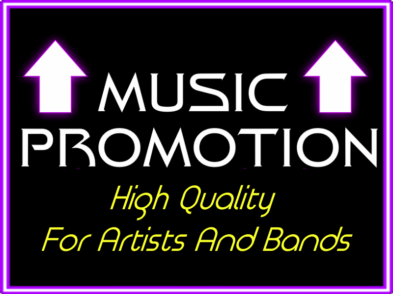 High Quality Music Promotion For Bands And Artists