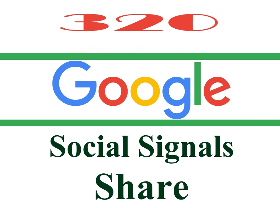320 Google Plus Share SEO Social Signals Bookmarks/Backlinks-for Site, Video, Google Plus Accounts