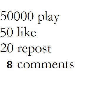 50k music play 50 like 20 repost 8 comments