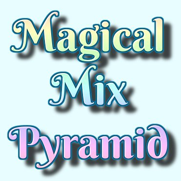Magical Mix Pyramid for brand recognition