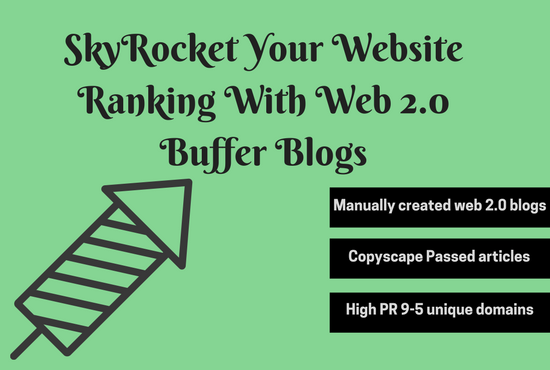 Provide Manually 10 Web 2.0 Buffer Blogs To Increase Rankings