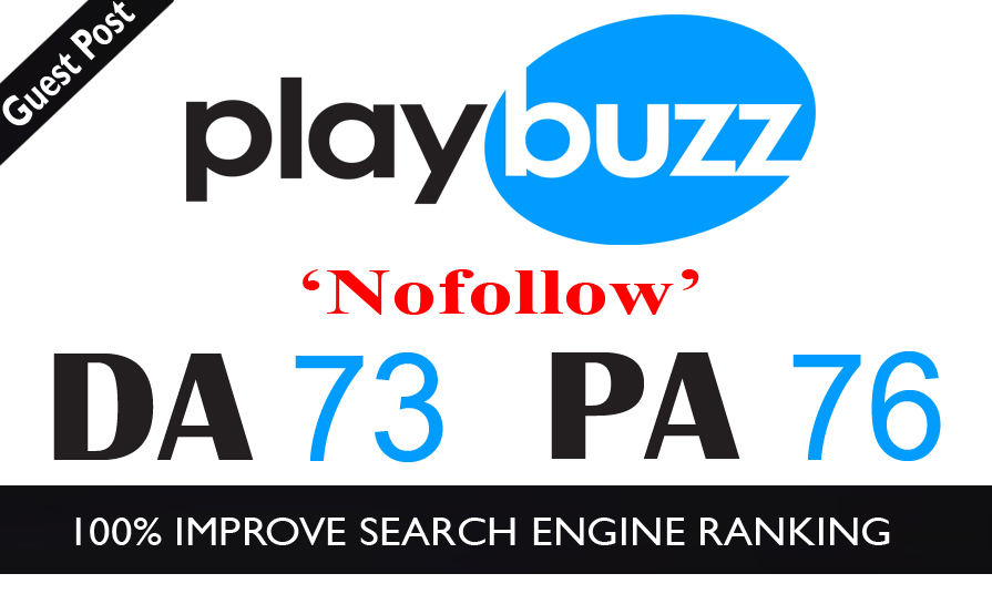 High Authority Do-Follow Guest Post on PlayBuzz DA-73