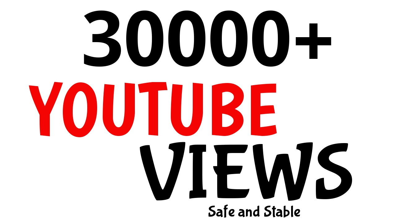 Get 30000+ YouTube Views Very Fast Speed AND HIGH RENETION GUARANTEED