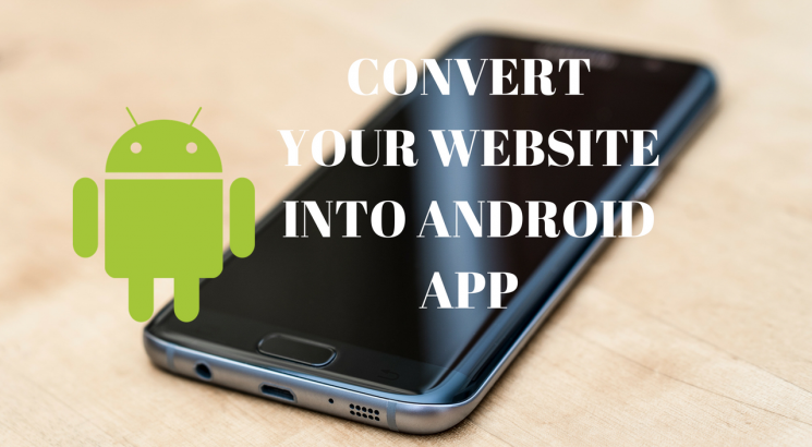 Convert your website into a beauty Android App