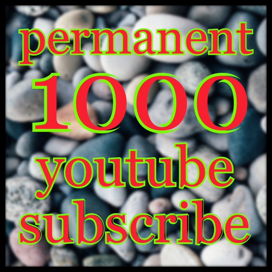 Non Drop 1000 youtube channel subscribers