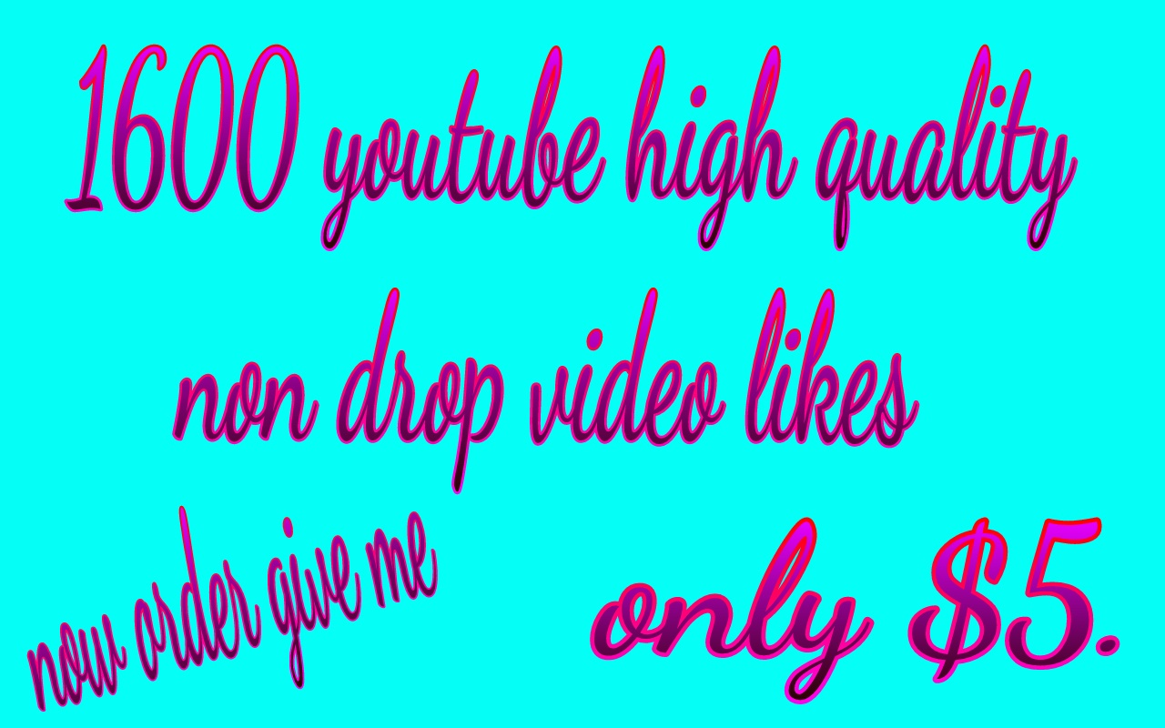 Add fast 1600 You Tub high quality video likes instant for $5 ...