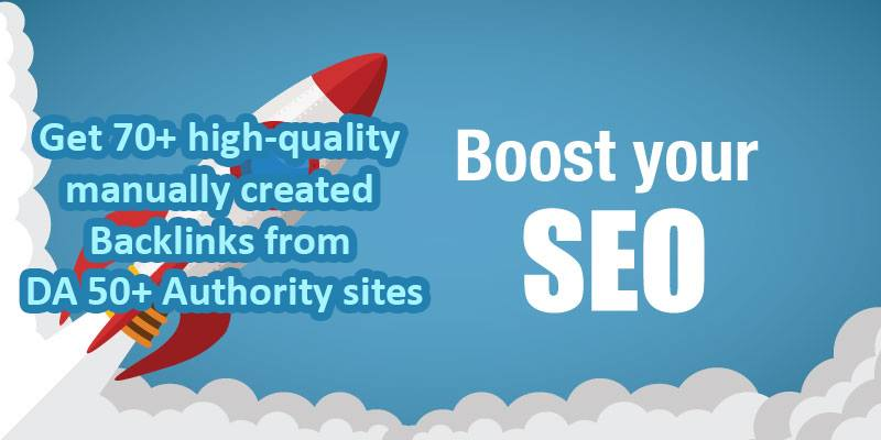 Get 70+ high-quality manually created Backlinks from DA 50+ Authority sites