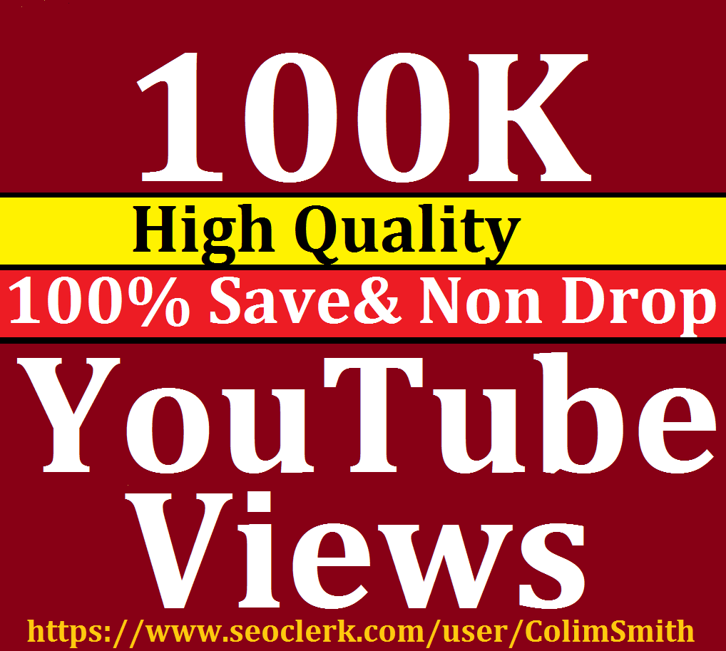 100K Or 1,00,000 YouTube Vie ws High Retention Within 12/72 Hrs Superb Speed