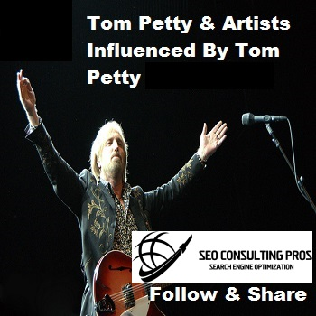 Tom Petty and Artists Influenced By Tom Petty Playlist SEO Promotion Top Ranked Service 30 Days