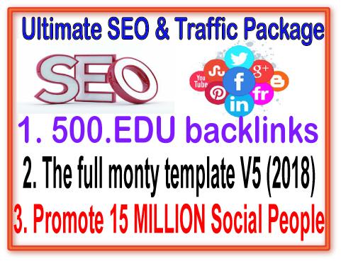 SEO & Social Package- Promote 15 Million Social people-500. Edu backlinks-The full monty template V5 2018
