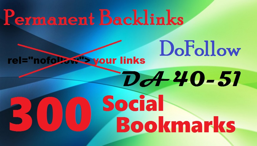 Do 300 Social Bookmarks Permanent DoFollow links