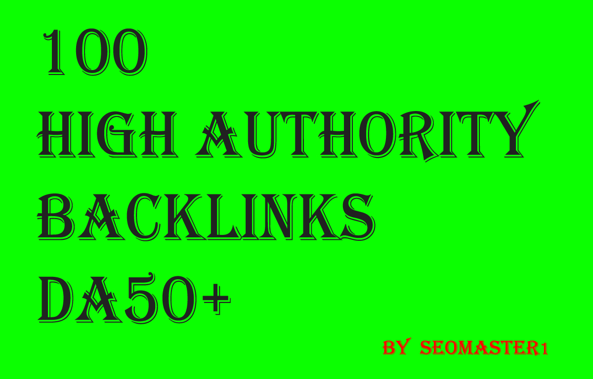 Manual 100 Backlinks On High Domain Authority Sites Da50