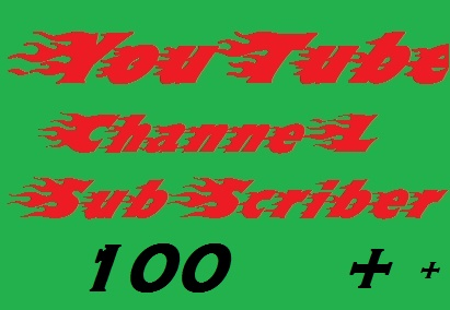 100 to 130 You'tube sub'scriber non drop 2 hours completed