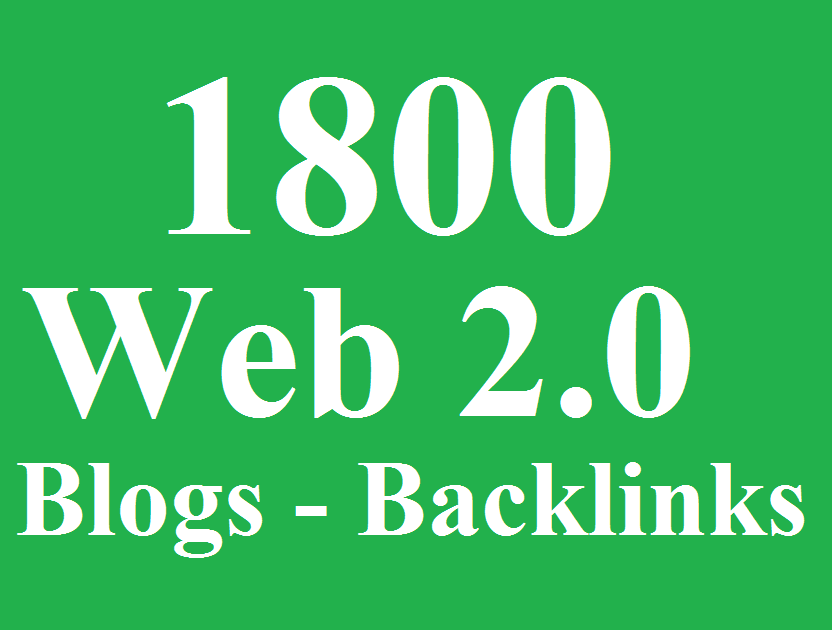 1800 WEB 2.0 Blogs Backlinks, DA 80 - Blast your ranking
