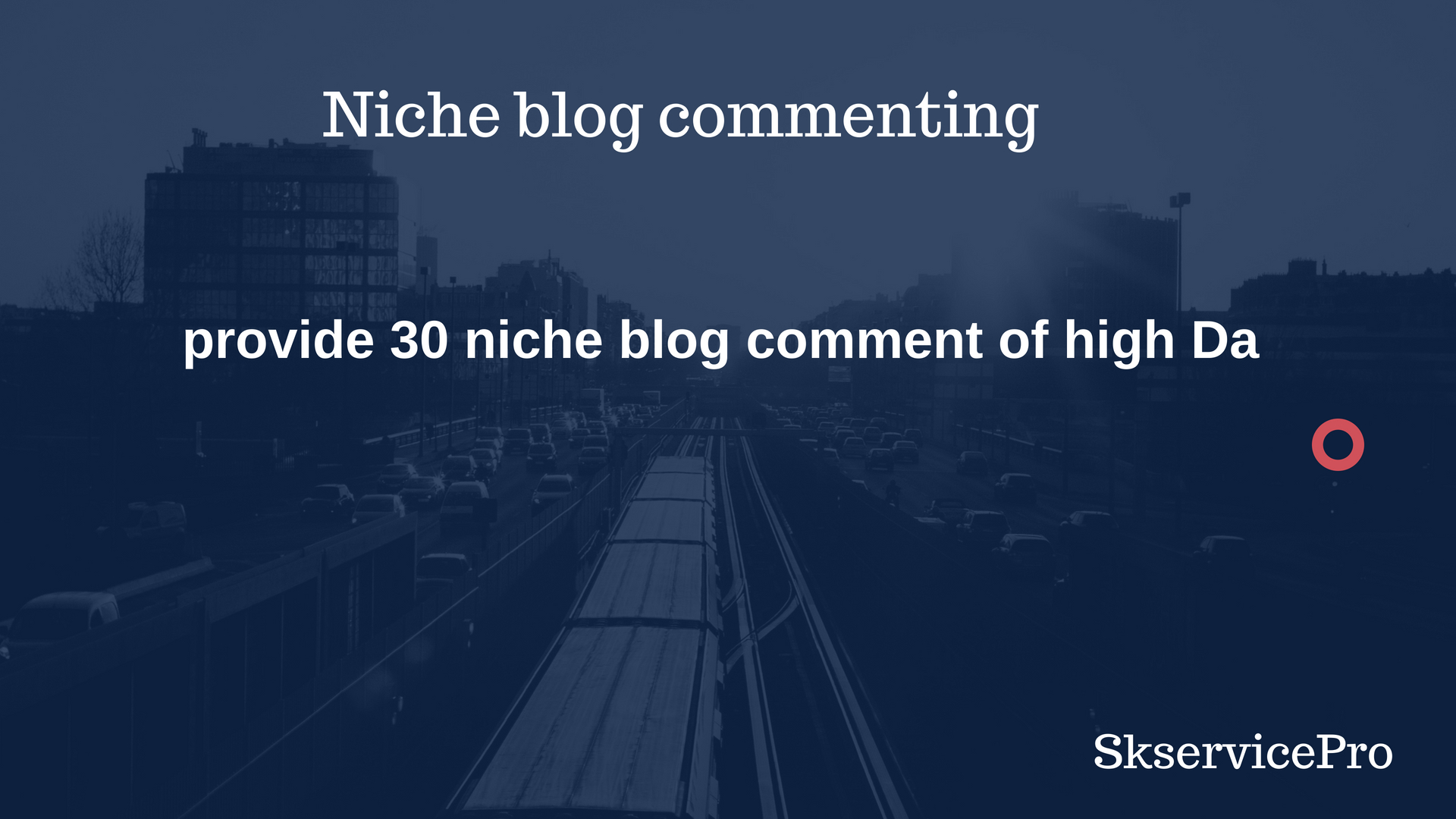 provide 30 niche blog comment of high Da
