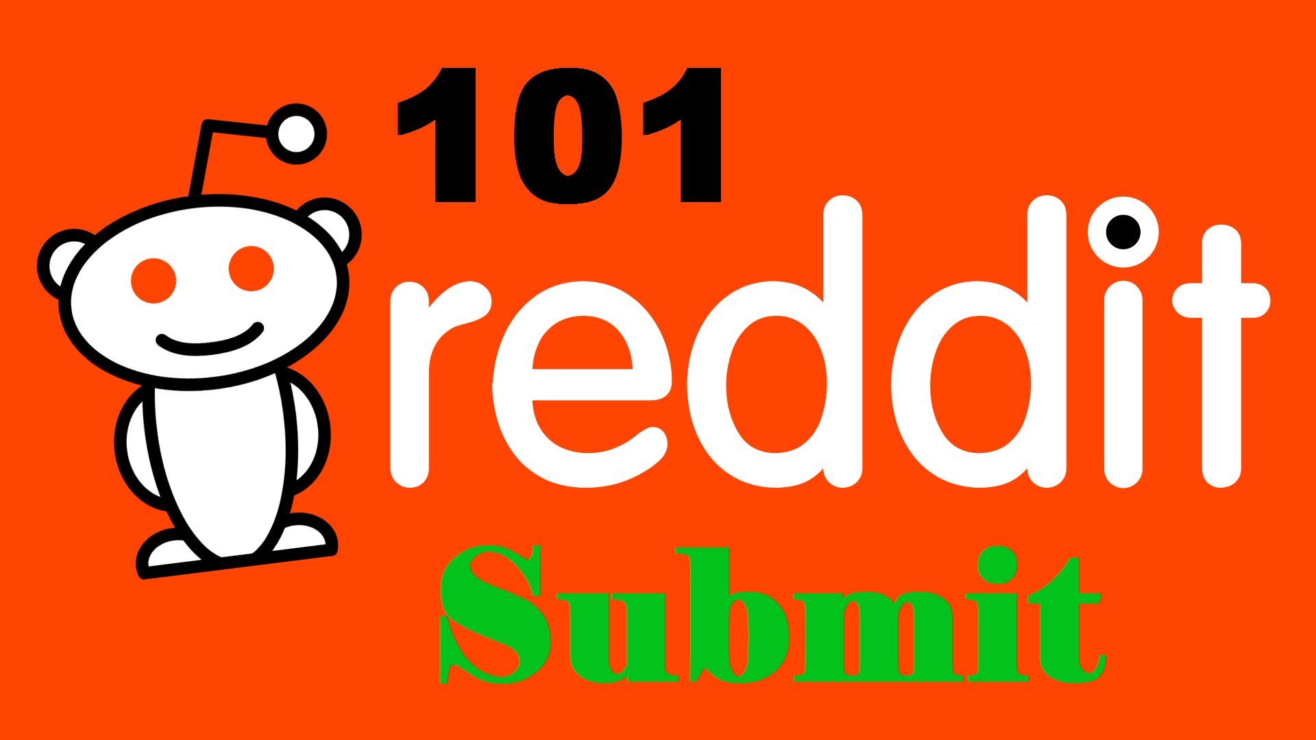 101 submit your website-blog on Reddit