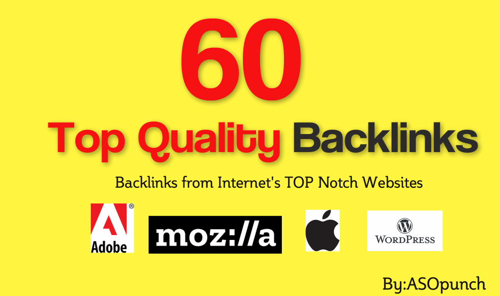 60 High Quality Backlinks from Internet's Top Websites