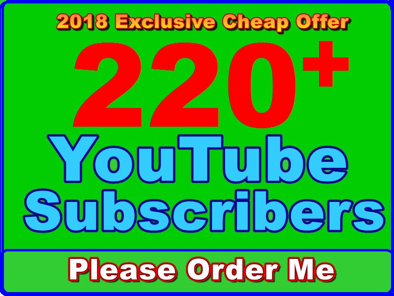 Get 220+ Manually High Quality Non Drop You-Tube Subs-cribers