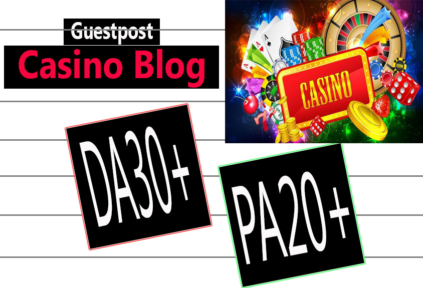 Do Guest post in DA30 HQ CASINO blog