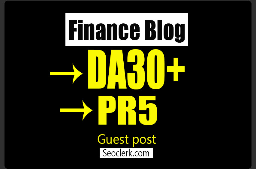 do guest post in PR 5 Finance blog