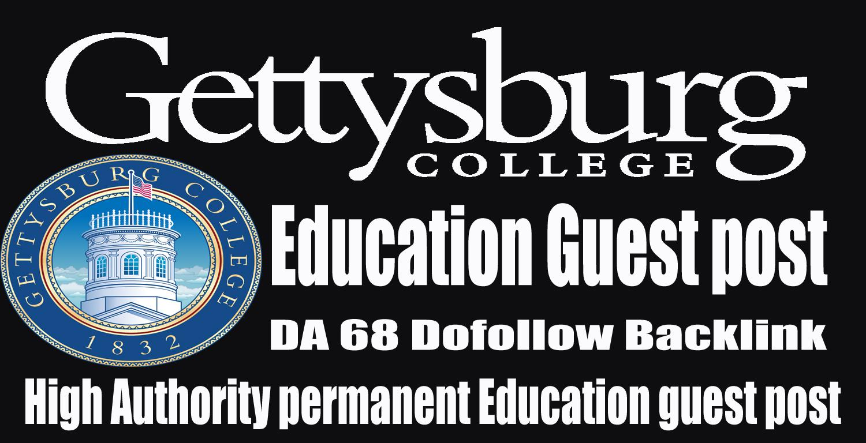 Publish a Article on Gettysburg College Education website DA 68 backlink