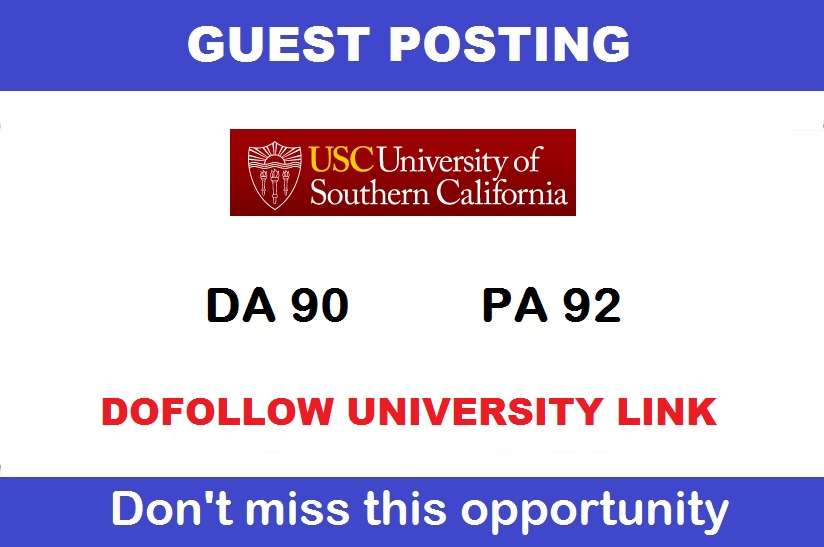 Guest post on California edu University USC. edu DA 90 Dofollow