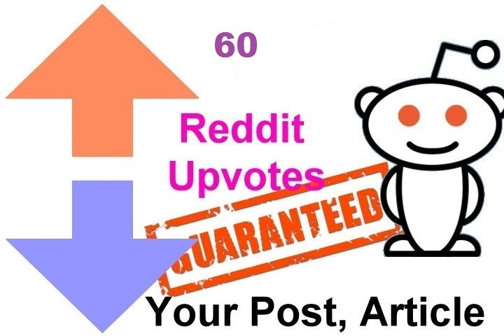 60 reddit upvotes to your reddit post or link