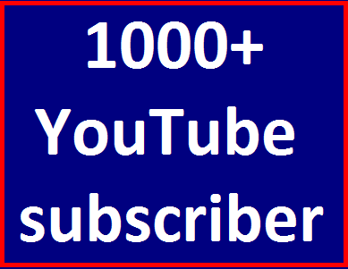 1000+You'tube subscriber non drop guaranteed 24-48 hours in complete Just