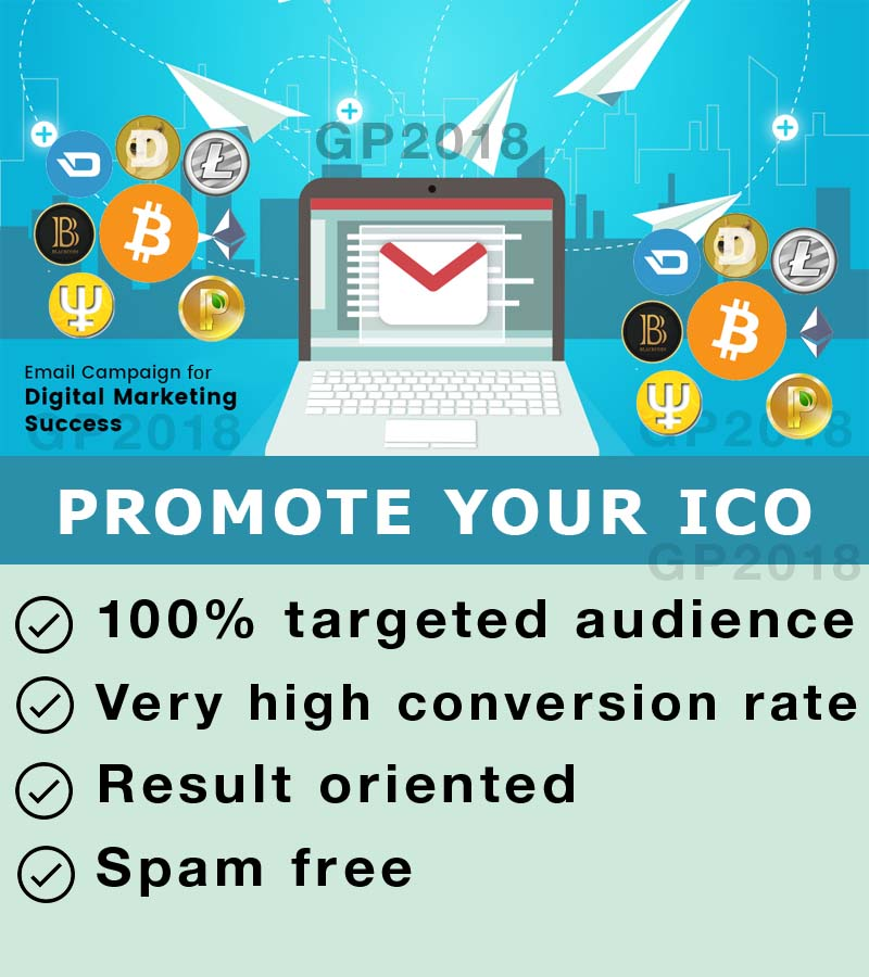 Promote your ICO- Email Marketing Campaign - More than 10,000 ICO & Cryptocurrency Investors, ICO Launch Promo