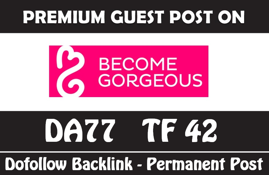 Publish Guest Post on Becomegorgeous - DA77 - Dofollow Backlink