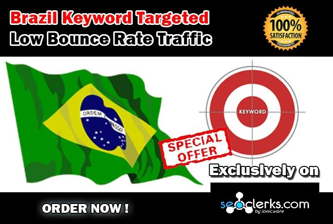 Drive 10000 BRAZIL Keyword Targeted Low Bounce Rate Traffic