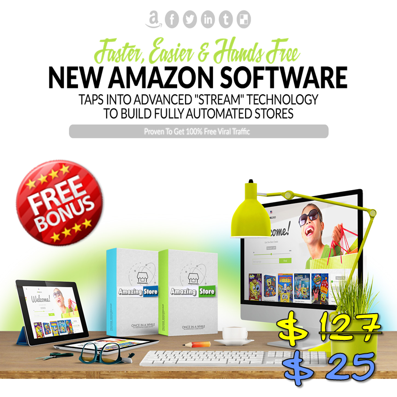 Sale Price!!! Amazon Stream Store - New Automation Techology For Amazon Affiliate