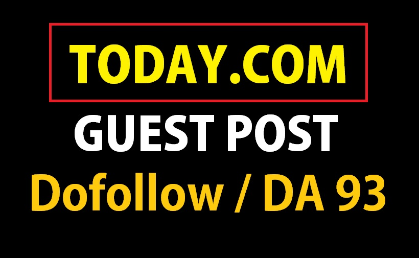 Publish Guest Post on Today. com - DA93 TF76 - Dofollow Backlink