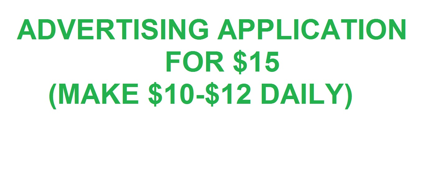 ADVERTISE APPLICATION watch add. and mak money daily 10-12