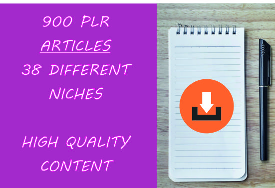 2019 - High Quality 900 PLR articles on 38 different types of niches