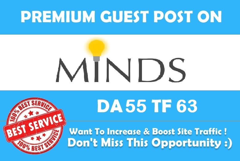 Write & Publish a guest post on Minds. com DA 55,  PA 63,  PR 5 with 2 Do follow Links